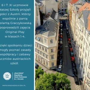 Wspólnie z naszymi gośćmi z Wiednia, uczyliśmy się zasad zabawy i współpracy. W przyszłym tygodniu odwiedzą nas także goście z Czech!