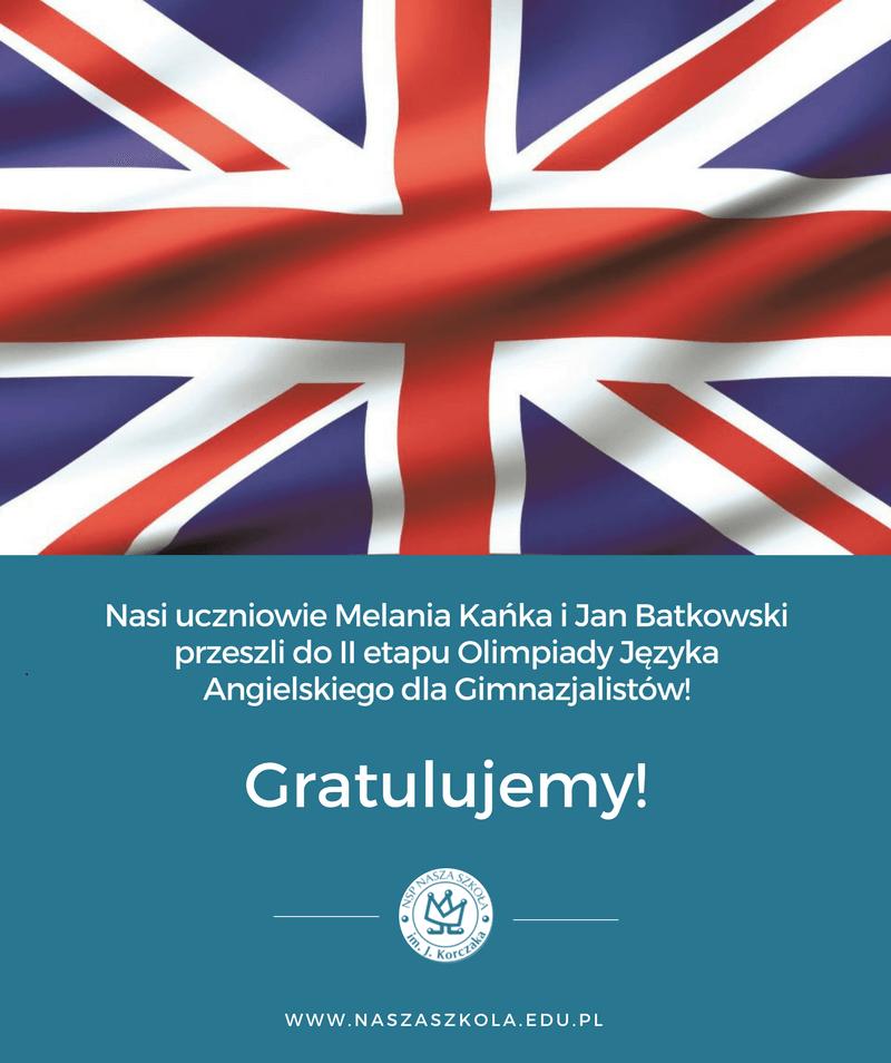 Nasza uczennica z 7 klasy oraz uczeń z gimnazjum zakwalifikowali się do II etapu Olimpiady języka angielskiego (OJAG)