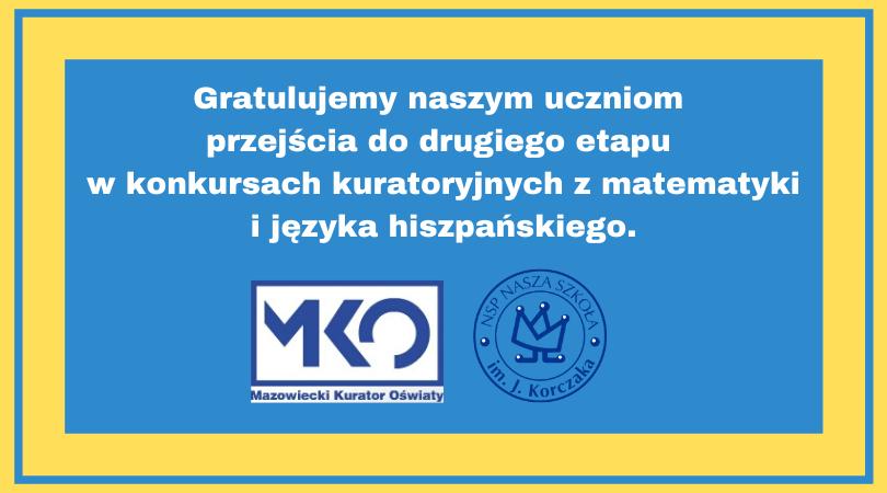 Uczniowie Naszej Szkoły w II etapie konkursów kuratoryjnych.