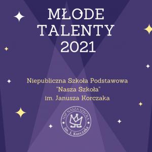 Wyniki konkursu Młode Talenty 2021
